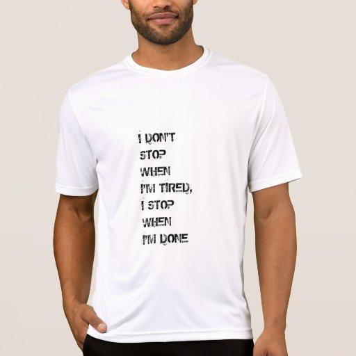 Motivational quote t-shirt