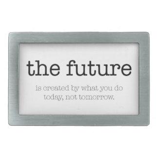 Motivational quote: 'The future' Rectangular Belt Buckle