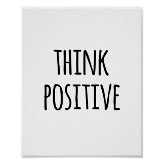 Motivational Quote Typography Think Positive Poster