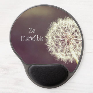 Motivational Quotes Be Incredible Gel Mouse Pad