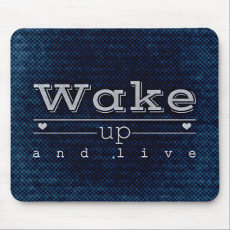 """Motivational Quotes """"Wake up and live"""" Mouse Pad"""