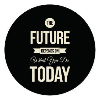 Motivational Saying The Future Black Custom Invitations