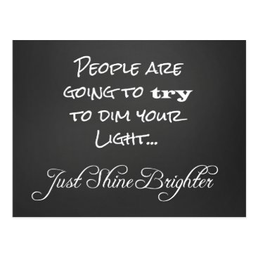 Motivate_Me Motivational Shine Brighter Quote Postcard