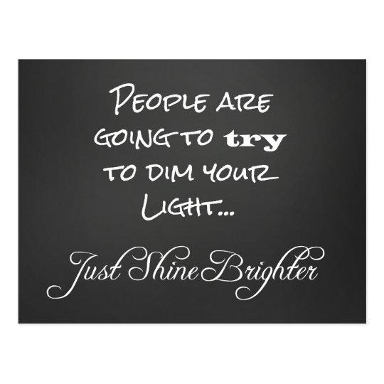 Motivational Shine Brighter Quote Postcard