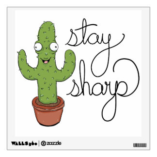 Motivational Stay Sharp Cactus Wall Decal