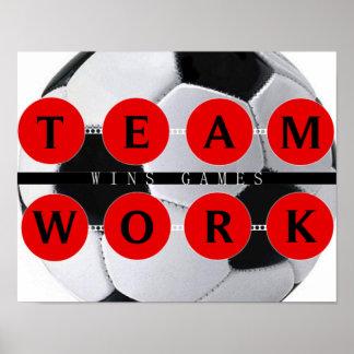 Motivational TEAMWORK Wins Games Soccer Poster