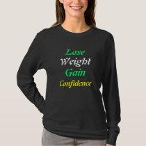 Motivational weight loss  t-shirts