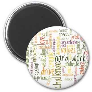 Motivational Words 2 fridge magnet Fridge Magnet