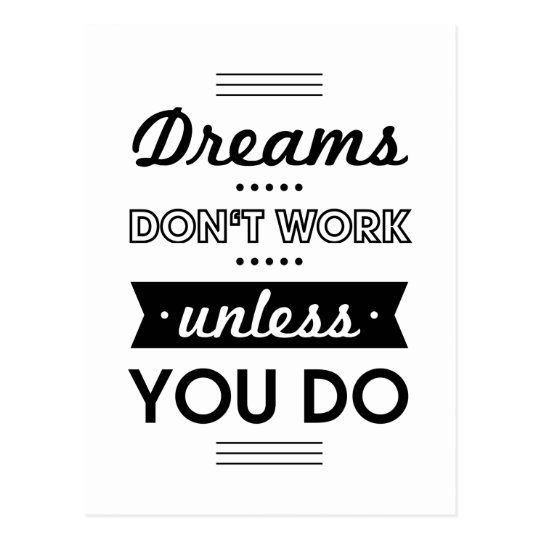 Motivational Words About Dreams And Work Postcard Zazzle Stunning Motivational Words