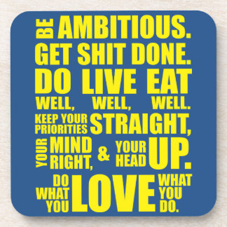 Motivational Words - Be Ambitious Beverage Coaster