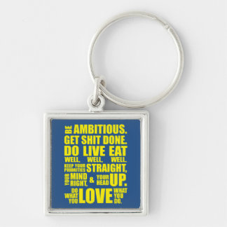 Motivational Words - Be Ambitious Silver-Colored Square Keychain