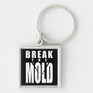 Motivational Words - Break The Mold Keychain