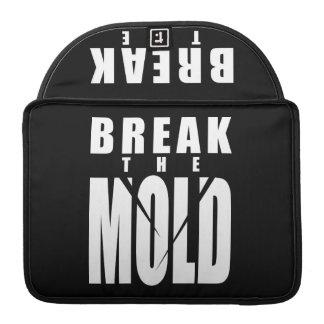 Motivational Words - Break The Mold Sleeve For MacBook Pro