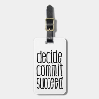 Motivational Words Decide Commit Succeed Bag Tag