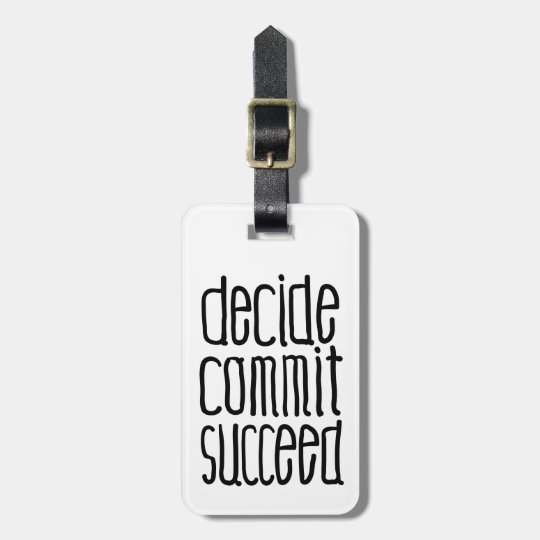 Motivational Words Decide Commit Succeed Bag Tag
