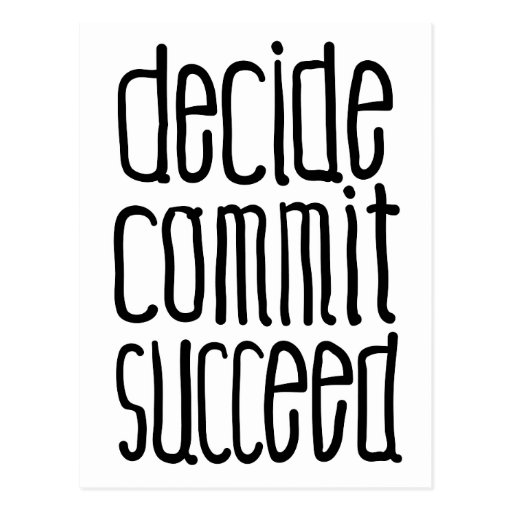 Motivational Words Decide Commit Succeed Post Cards