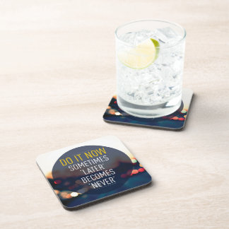 Motivational Words - Do it now. Drink Coasters