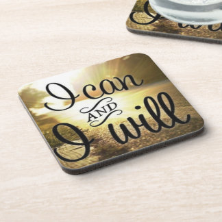 Motivational Words - I Can AND I Will Beverage Coasters