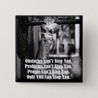 Motivational Words - Obstacles Can't Stop You Button