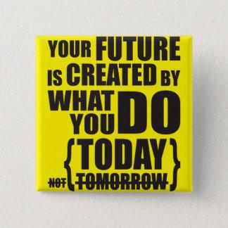 Motivational Words Pinback Button