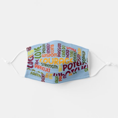 Motivational Words - Positive Attitude Adult Cloth Face Mask