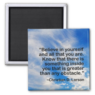 Motivational Words Quote   Believe in Yourself Magnet