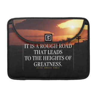 Motivational Words - Rough Road Leads to Greatness Sleeves For MacBook Pro