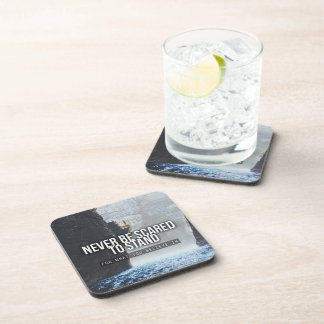 Motivational Words - Stand For What You Believe In Coasters