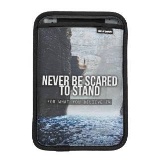 Motivational Words - Stand For What You Believe In Sleeve For iPad Mini