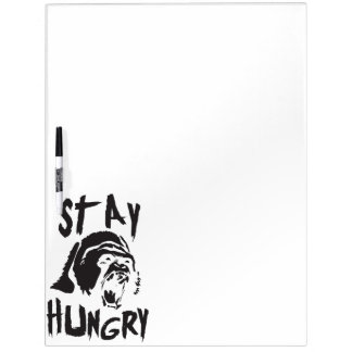 Motivational Words - Stay Hungry Dry Erase Board
