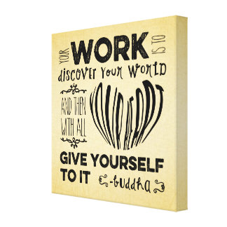 Motivational Your Work is to Discover Your World Canvas Print