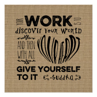Motivational Your Work is to Discover Your World Print