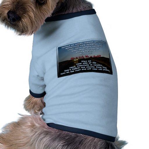 Motocicletas en el camino: MIRE, VEA, ESTANCIA DET Camiseta De Mascota