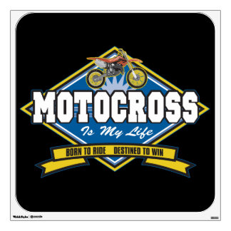 Motocross is My Life Wall Decal