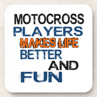 Motocross Players Makes Life Better And Fun Drink Coaster