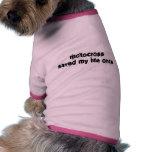 Motocross Saved My Life Once Dog Tee Shirt