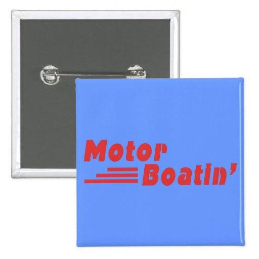 Motor Boatin' 2 Inch Square Button