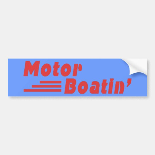 Motor Boatin' Bumper Sticker