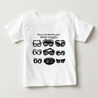 Motor Goggles Text Driving Baby T-Shirt