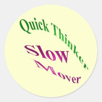 Motor lento del pensador rápido pegatina redonda