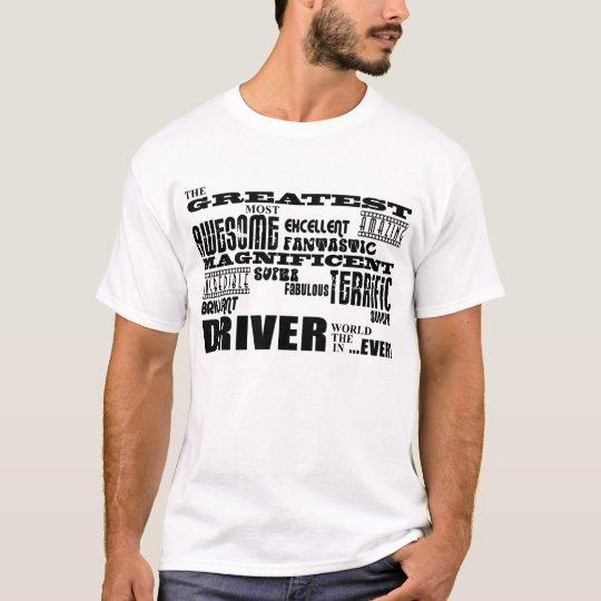 Motor Sports Racing Drivers Greatest Driver World T-Shirt