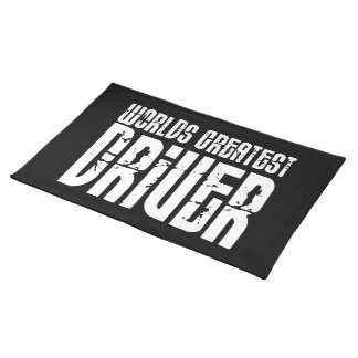 Motor Sports Racing Drivers Worlds Greatest Driver Cloth Place Mat