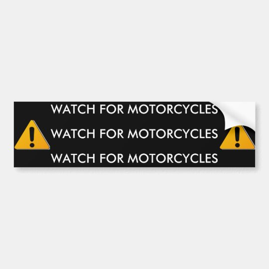 motorbike, motorbike, WATCH FOR MOTORCYCLES, WA... Bumper Sticker
