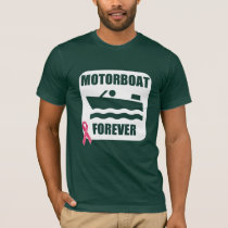 Motorboat Forever - Mens Breast Cancer t-Shirt