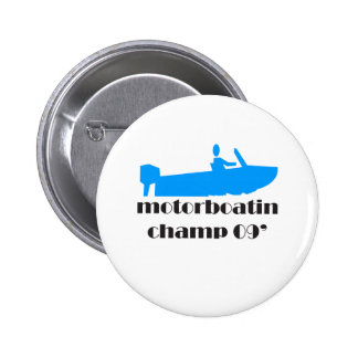 Motorboating Champ 2009 Pins