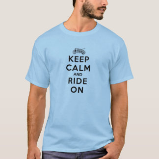 Motorcycle Gear Keep Calm and Ride On T-Shirt