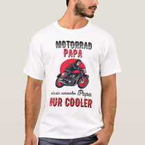 Motorcycle Papa motorcycle rider Spell gift T-Shirt