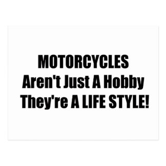Motorcycles Arent Just A Hobby Theyre A Lifestyle Postcard