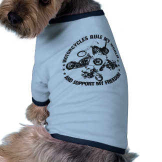 Motorcycles rule my world and support my freedom doggie t shirt