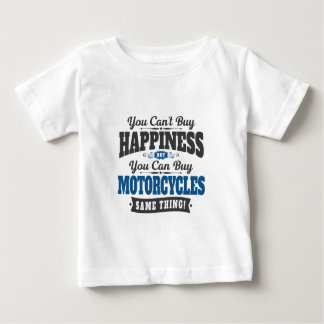 Motorcyclist Can't Buy Happiness Can Buy Motorcycl Baby T-Shirt